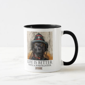 Life Is Better With A Firefighter - Black Labrador Mug