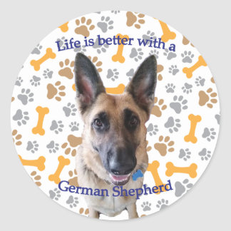 Life is better with a German Shepherd Round Sticker