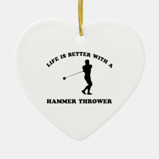 Life is better with a Hammer Thrower Ceramic Ornament