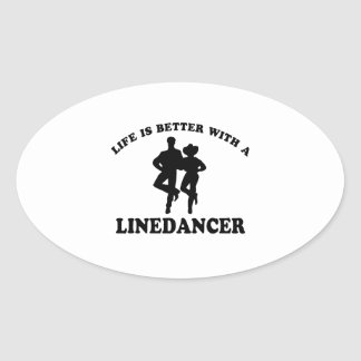 Life is better with a line dancer oval stickers