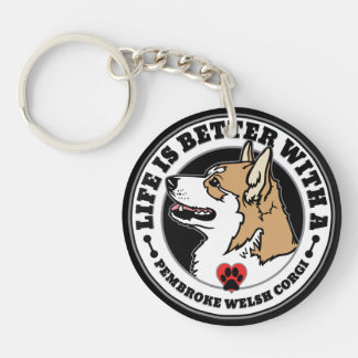 Life Is Better With A Pembroke Welsh Corgi Keychain