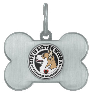 Life Is Better With A Pembroke Welsh Corgi Pet Tag