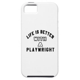 Life Is Better With A Playwright iPhone 5/5S Cases