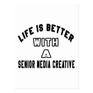 Life Is Better With A Senior media creative. Postcard
