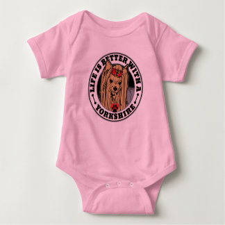 Life Is Better With A Yorkshire Dog Breed Baby Bodysuit