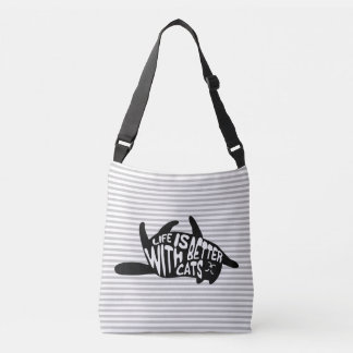 Life is better with cats | Fun Typography Crossbody Bag