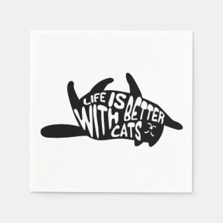 Life is better with cats | Fun Typography Disposable Napkins
