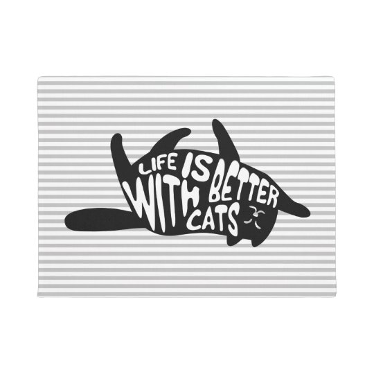 Life is better with cats   Fun Typography Doormat