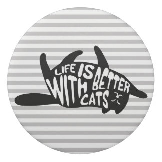 Life is better with cats | Fun Typography Eraser