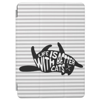 Life is better with cats   Fun Typography iPad Air Cover