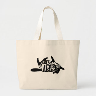 Life is better with cats | Fun Typography Large Tote Bag