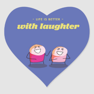 Life is better with laughter heart sticker