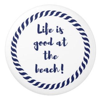 Life is... ceramic knob