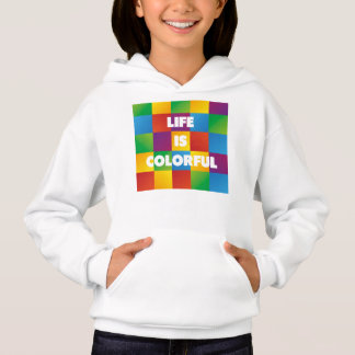 Life is Colorful