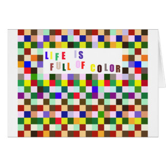 Life Is Full of Color Card