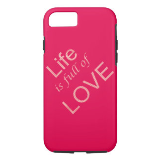 Life is full of love iPhone 8/7 case