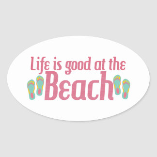 Life is good at the Beach Oval Sticker