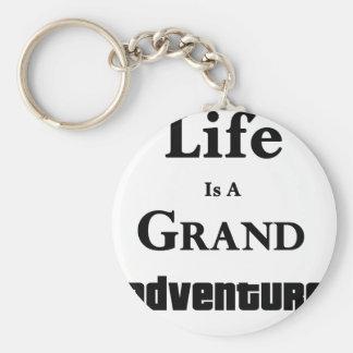 Life Is Grand Adventure Keychain