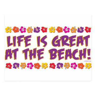 Life is great at the beach! postcard