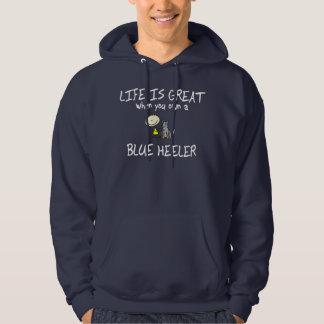 Life is Great Blue Heeler Hoodie