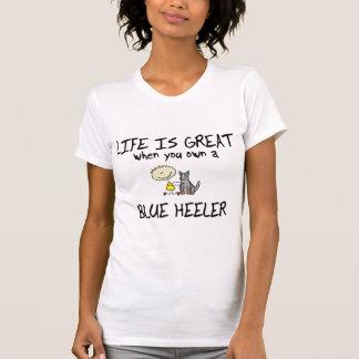 Life is Great Blue Heeler Tee Shirt