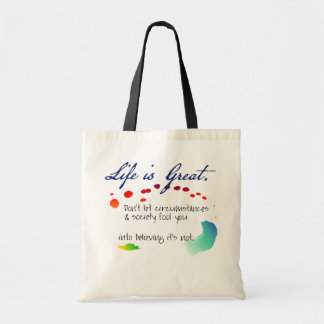 Life is Great Budget Tote Bag