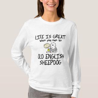 Life is Great Old English Sheepdog Ladies T-Shirt