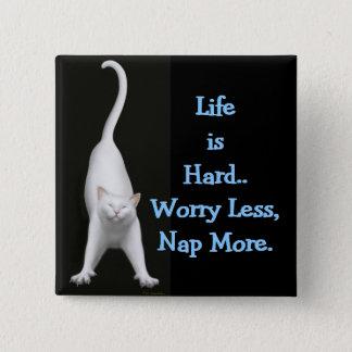 Life is Hard Cat Pin