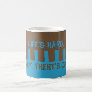 """""""Life is hard. Luckily there's coffee!"""" Coffee Mug"""