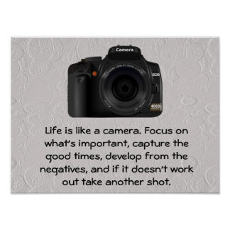 Life is like a camera. poster