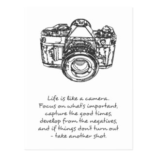 Life is like a camera quote, black and white postcard