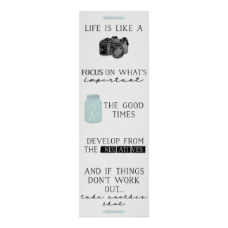Life Is Like A Camera Quote : Poster