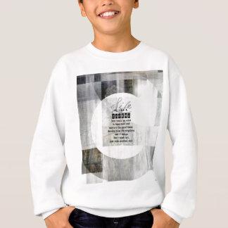Life is Like a Camera Sweatshirt