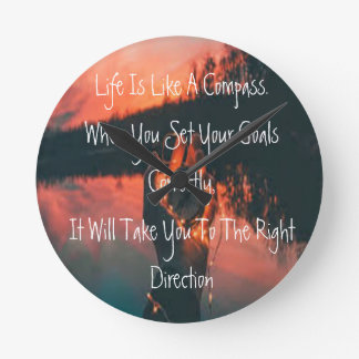 Life Is Like A Compass Round Clock