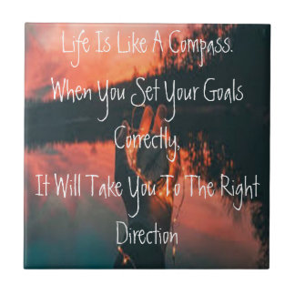 Life Is Like A Compass Tile