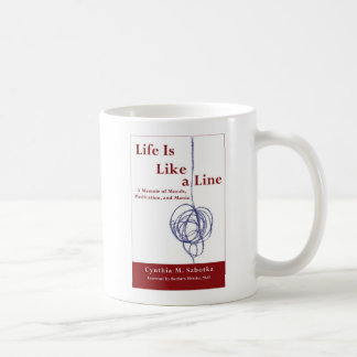 Life Is Like a Line Coffee Mug