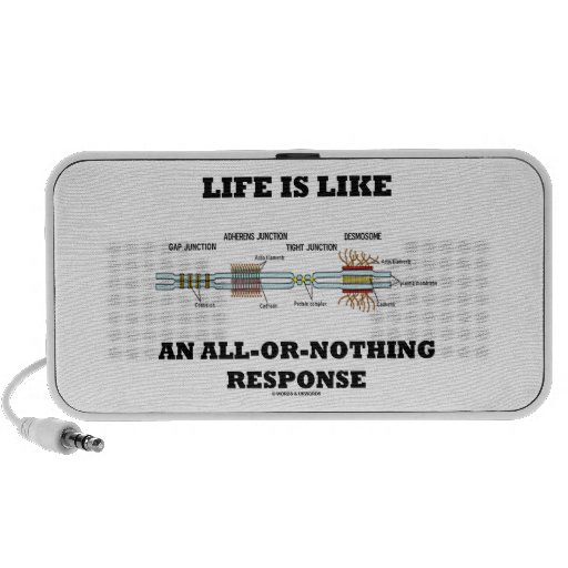 Life Is Like An All-Or-Nothing Response Mp3 Speaker