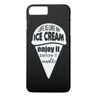 Life is like an ice cream slogan quote iPhone 7 plus case