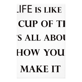 life is like cup of tea stationery