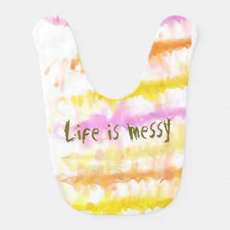 Life is messy Abstract Dripping Paint Stripes Baby Bib