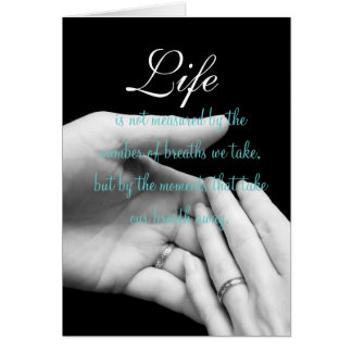 Life is not measured.... card