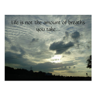 Life is not the amount of breaths you... postcard