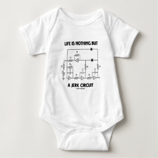 Life Is Nothing But A Jerk Circuit (Physics Humor) Baby Bodysuit