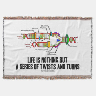 Life Is Nothing But A Series Of Twists & Turns DNA Throw Blanket