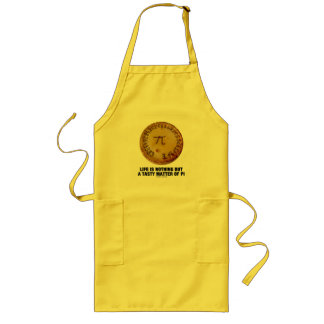 Life Is Nothing But A Tasty Matter Of Pi (Pi Pie) Long Apron