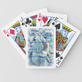 Life is really simple quote on playing cards