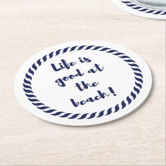 Life is... round paper coaster