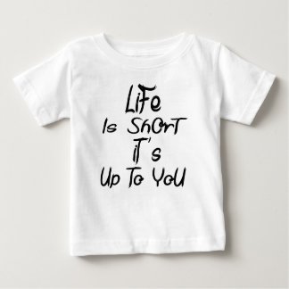 life is short baby T-Shirt