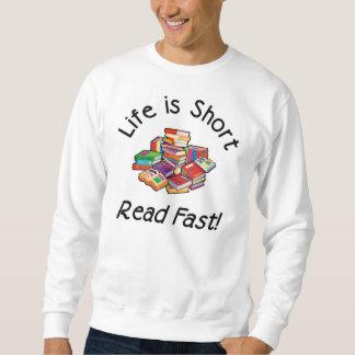 Life is Short Light Sweatshirt, 2 colors Sweatshirt