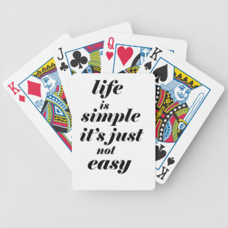 life is simple it;s just note easy bicycle playing cards